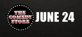JUNE 24th – COMEDY STORE – HOLLYWOOD!